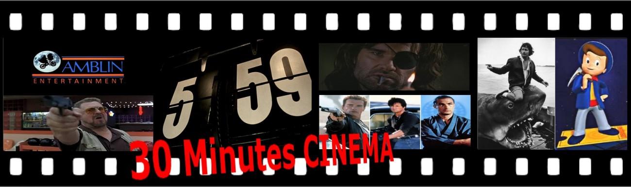 30 minutes cinéma