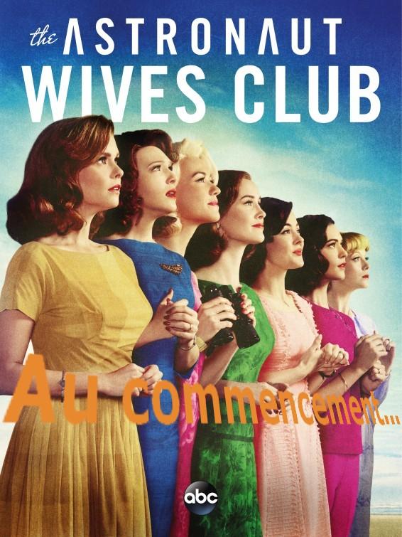astronaut_wives_club AU COMMENCEMENT
