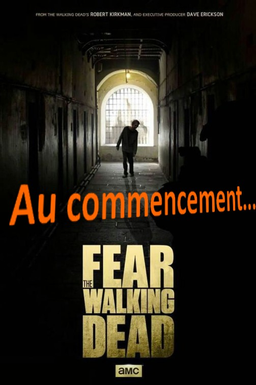 fear_the_walking_dead AU COMMENCEMENT