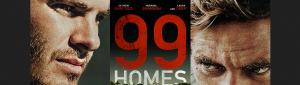 99 HOMES SLIDE