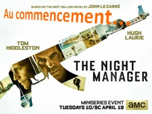 night_manager au commencement