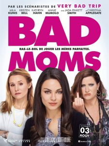 bad moms affiche cliff and co