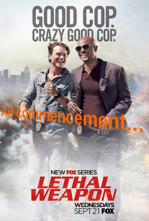 lethal-weapon-au-commencement