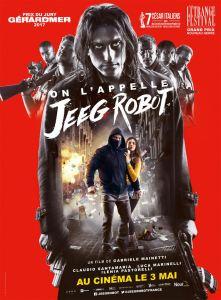ON L\'APPELLE JEEG ROBOT (Jeeg Robot) (Critique) – Les Chroniques de ...