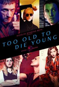 too old to die young affiche cliff and co