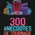 2020_IMG_300AnecdotesDeTournage_COUV.indd
